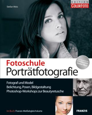 Digitale Fotoschule: Fotoschule Porträtfotografie, Stefan Weis