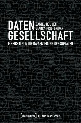 Digitale Gesellschaft: Datengesellschaft