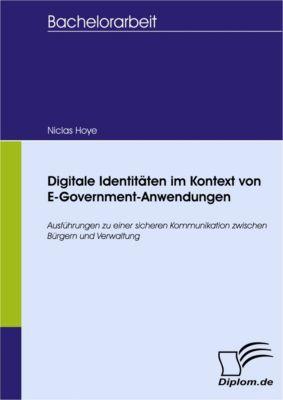 Digitale Identitäten im Kontext von E-Government-Anwendungen, Niclas Hoye