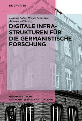 Digitale Infrastrukturen für die germanistische Forschung