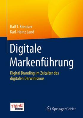 Digitale Markenführung, Ralf T. Kreutzer, Karl-Heinz Land