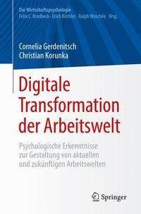 Digitale Transformation der Arbeitswelt, Cornelia Gerdenitsch, Christian Korunka
