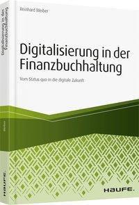 Digitalisierung in der Finanzbuchhaltung, Reinhard Bleiber