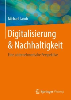 Digitalisierung & Nachhaltigkeit - Michael Jacob pdf epub