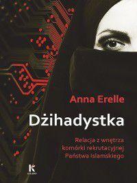 Dżihadystka, Anna Erelle