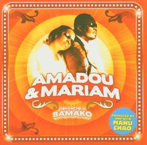 Dimanche A Bamako, Amadou & Mariam