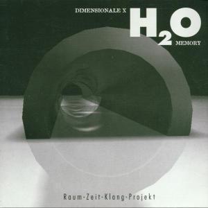 Dimensionale X H2o Memory, Raum-zeit-klang-projekt