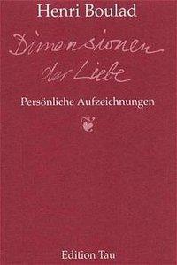 Dimensionen der Liebe, Henri Boulad