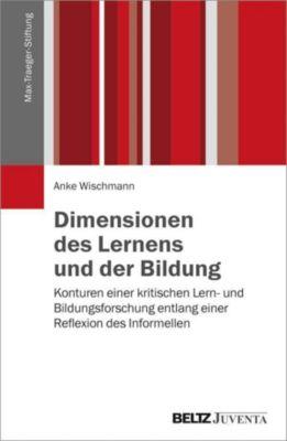 Dimensionen des Lernens und der Bildung - Anke Wischmann pdf epub