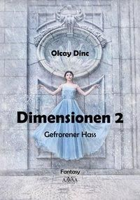 Dimensionen - Gefrorener Hass - Olcay I. Dinc pdf epub