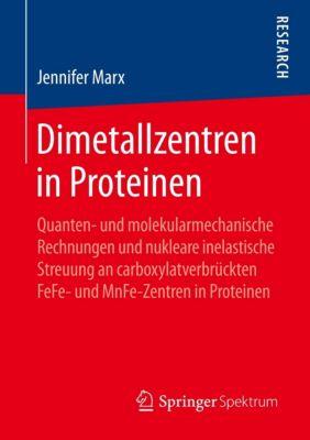 Dimetallzentren in Proteinen, Jennifer Marx