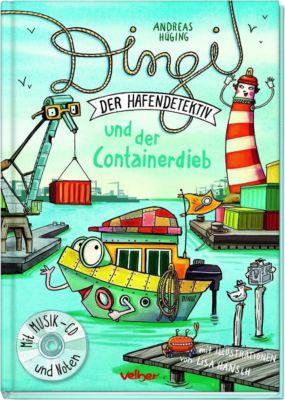 Dingi und der Containerdieb, m. Audio-CD, Andreas Hüging