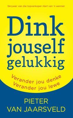 Dink jouself gelukkig, Pieter Van Jaarsveld