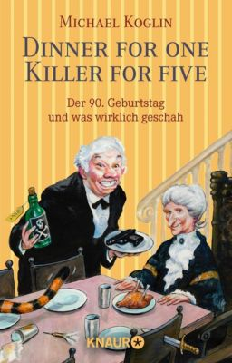 Dinner for One - Killer for Five, Michael Koglin