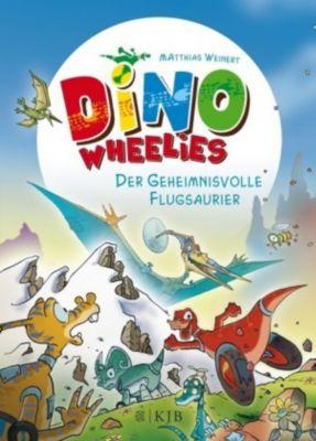 Dino Wheelies Band 4: Der geheimnisvolle Flugsaurier, Matthias Weinert