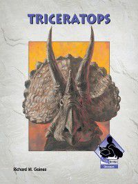 Dinosaurs Set 1: Triceratops, Richard M. Gaines