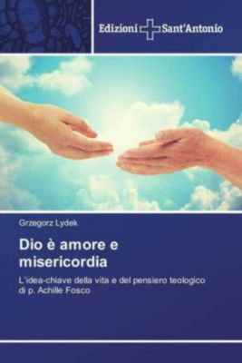 Dio è amore e misericordia, Grzegorz Lydek
