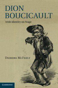 Dion Boucicault, Deirdre McFeely