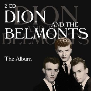 Dion & The Belmonts-The Album, Dion & The Belmonts