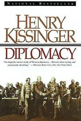 Diplomacy, Henry A. Kissinger
