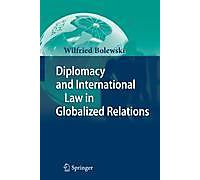 Diplomacy and International Law in Globalized Relations Buch