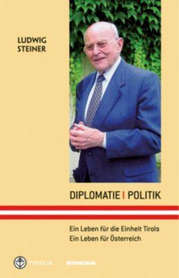 Diplomatie - Politik, Ludwig Steiner