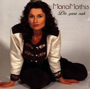 Dir ganz nah, Maria Mathis