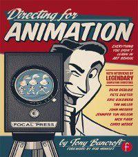 Directing for Animation, Tony Bancroft