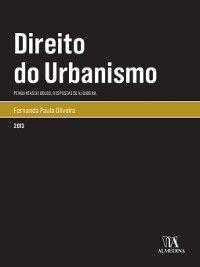 Direito do Urbanismo Perguntas de Bolso, Repostas de Algibeira, Fernanda Paula Oliveira