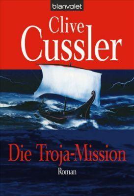 Dirk Pitt Band 17: Die Troja-Mission - Clive Cussler |
