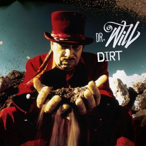 Dirt, Dr.Will