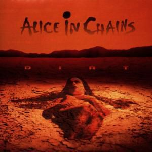 Dirt, Alice in Chains