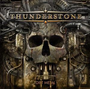 Dirt Metal, Thunderstone