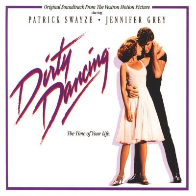 Dirty Dancing - Original Soundtrack, Dirty Dancing (Motion Picture Soundtrack)