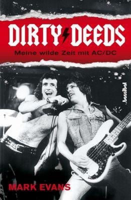 Dirty Deeds - Meine wilde Zeit mit AC/DC, Mark Evans