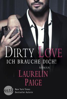 Dirty Love - Ich brauche dich! - Laurelin Paige |