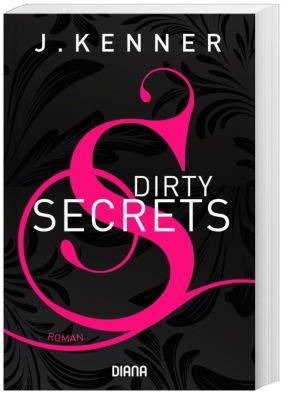Dirty Secrets, J. Kenner