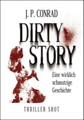 Dirty Story, J.P. Conrad