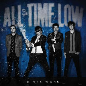 Dirty Work, All Time Low