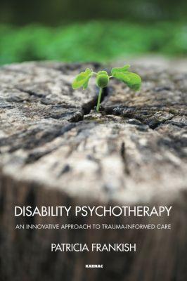 Disability Psychotherapy, Patricia Frankish