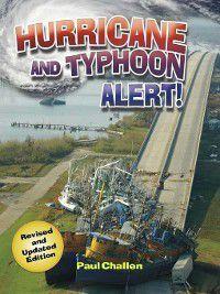 Disaster Alert!: Hurricane and Typhoon Alert!, Paul Challen