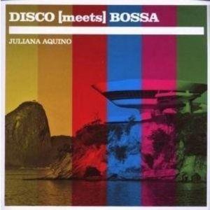 Disco Meets Bossa, Juliana Aquino