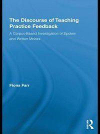 Discourse of Teaching Practice Feedback, Fiona Farr