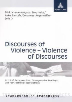 Discourses of Violence - Violence of Discourses