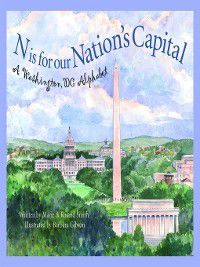 Discover America State by State: N Is for Our Nation's Capital, MARIE SMITH, Roland Smith