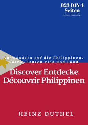 Discover Entdecke Découvrir: Discover Entdecke Découvrir Philippinen, Heinz Duthel