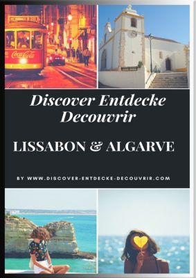 Discover Entdecke Decouvrir: Discover Entdecke Decouvrir Lissabon Algarve, Heinz Duthel