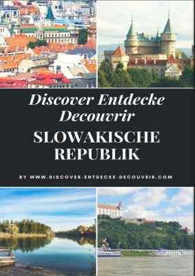 Discover Entdecke Decouvrir: Discover Entdecke Decouvrir Slowakische Republik, Heinz Duthel