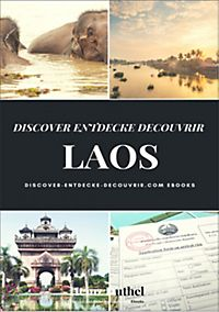 DISCOVER ENTDECKE DECOUVRIR LAOS