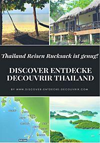 DISCOVER ENTDECKE DECOUVRIR THAILAND